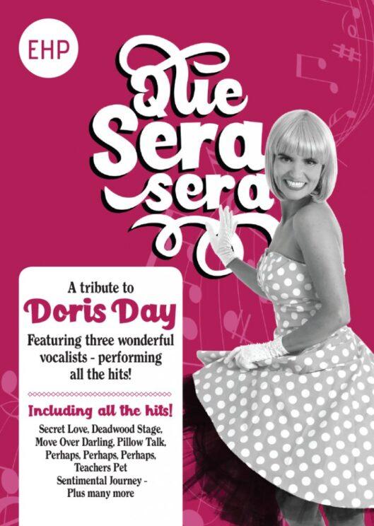 Que Sera Sera – A Tribute to Doris Day