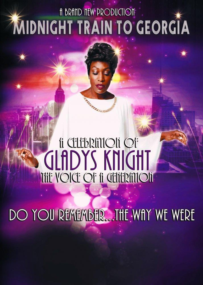 Midnight Train to Georgia – A Musical Celebration of Gladys Knight